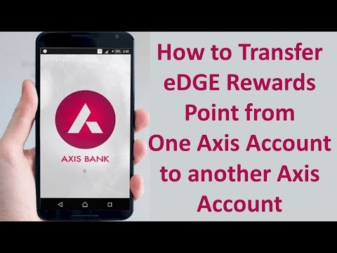How to transfer edge rewards point from one axis account to another axis account | Mobile Banking