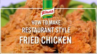 How to Make Knorr's Crispy Fried Chicken