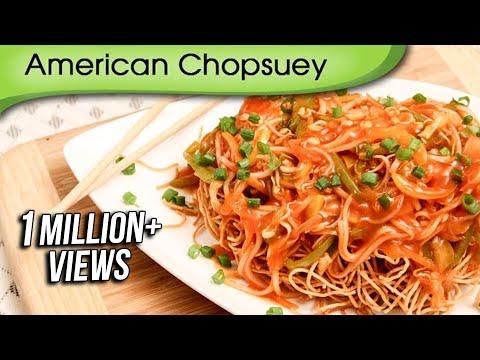 American Chopsuey - Chinese Maincourse Recipe By Ruchi Bharani
