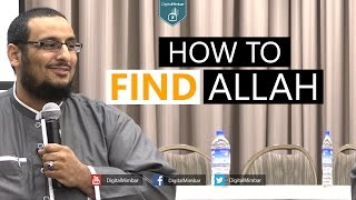 How To Find Allah - Yahya Ibrahim