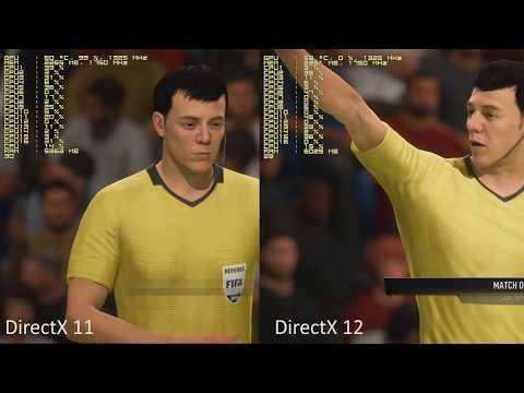 FIFA 18. DirectX 11 vs. DirectX 12. Frostbite DX12 still sucks.