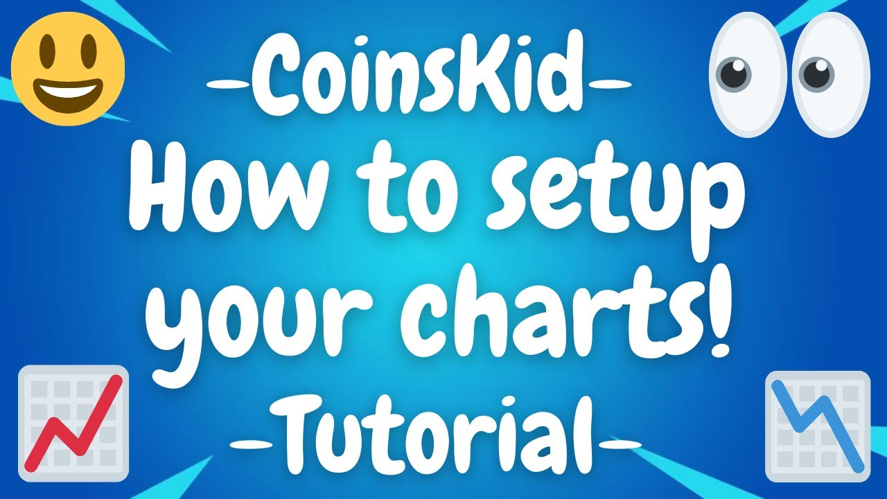 HOW TO SETUP YOUR CHARTS LIKE COINSKID - USING THE SAME INDICATORS AND SETTINGS