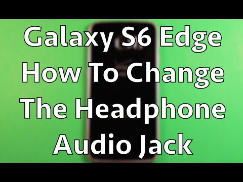 Galaxy S6 Edge Headphone Jack Replacement How To Change