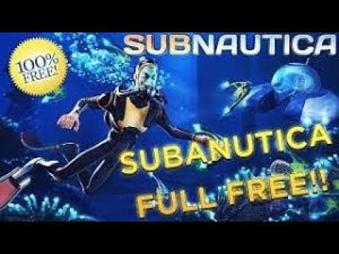 How to get Subnautica [Full Version] For Free