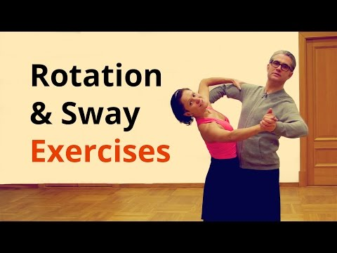 7 Exercises for Rotation & Sway in Ballroom Dancing