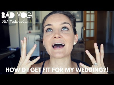 Q&A: How did I get fit for my wedding?!