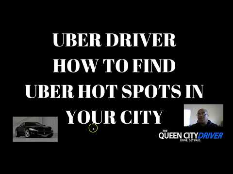 Uber Driver - How To Find Uber Hot Spots In Your City