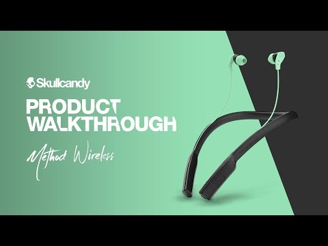 Skullcandy Method Wireless | Product Walkthrough