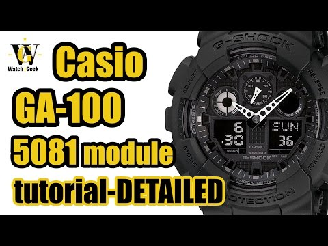G Shock GA 100 (module 5081) User manual and a VERY detailed functions overview