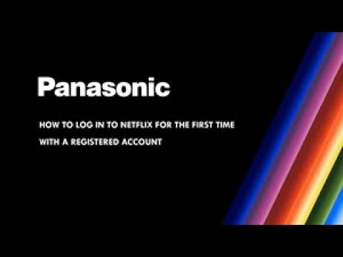 Panasonic Television - How to log in to Netflix
