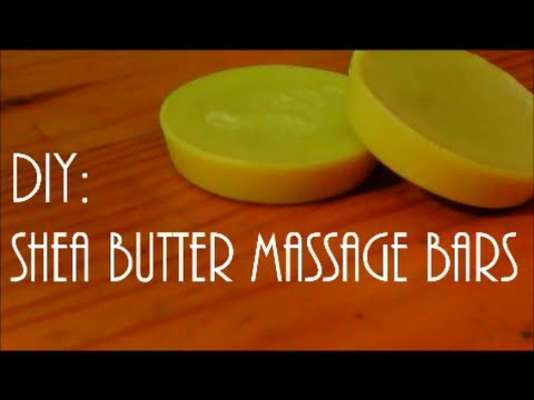 DIY: Shea Butter Massage Bars