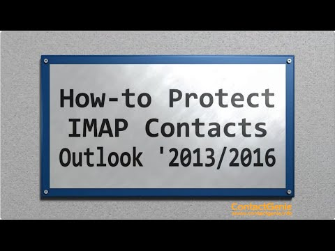 How to protect Outlook '2013/'2016 contacts in a