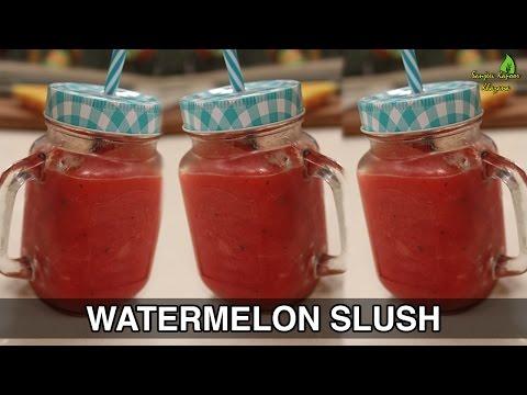 Watermelon Slush   Beat The Heat   Sanjeev Kapoor Khazana