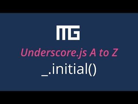 Underscore.js initial function // _.initial()