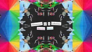 Coldplay Adventure Of A Lifetime Matoma Remix