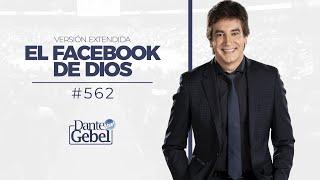 Dante Gebel #562   El Facebook de Dios (versión extendida)
