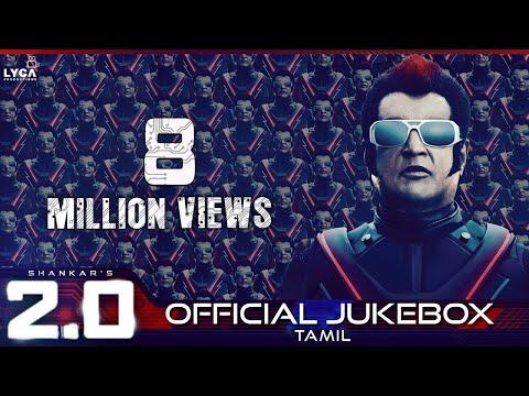 2.0 - Official Jukebox (Tamil) | Rajinikanth, Akshay Kumar | Shankar | A.R. Rahman