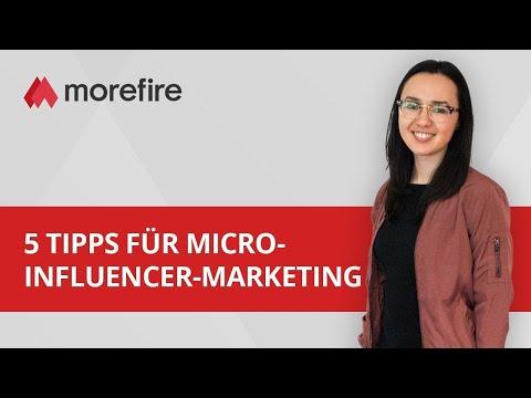 5 Tipps für Micro-Influencer-Marketing | morefire