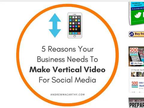 5 Reasons Your Business MUST Start to Make Vertical Video For Social Media