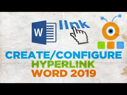 How to Create and Configure a Hyperlink in Word 2019