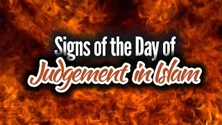 Signs of the Day of Judgement in Islam