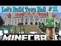 Minecraft: Let's Build: Town Hall #1