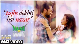 Tujhe Dekhti Hai Nazar Video Song | Nanu Ki Jaanu | Abhay Deol | Patralekhaa | Mohd. Irfan