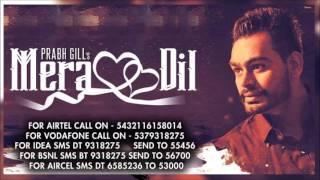 Mera Dil | Prabh Gill [Caller Tune Codes]