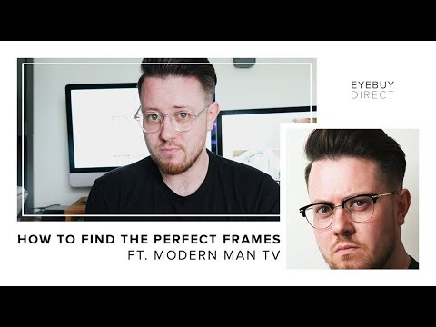 Where to Buy Glasses Online | Frames for your Face Shape | EyeBuyDirect X ModernManTV