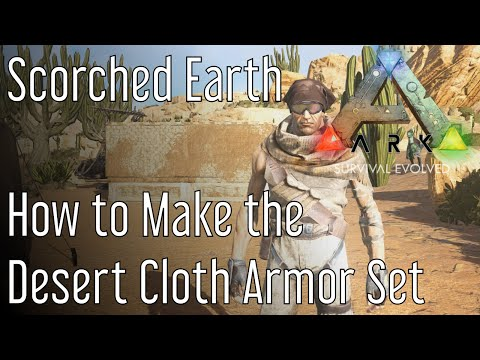 How to make the Desert Cloth Armor in ARK: Scorched Earth