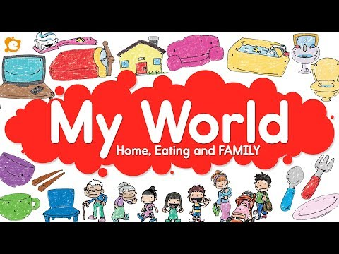 My World Vocabulary Chant - Home, Eating and FAMILY!