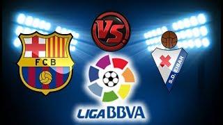 بث مباشر مباراة برشلونة وايبار الدوري الاسباني 12-1-2019
