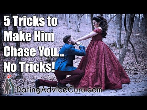 Make him chase you - 5 tricks - No games
