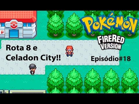 Pokemon FireRed#18 - Rota 8 e Celadon City!!