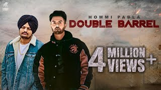 Double Barrel (Jatt Di Dunali) | Hommi Pabla ft. Sidhu Moose Wala | Deep Jandu | Humble Music