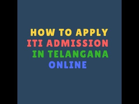 How to Apply For ITI In Telangana 2018 | TS ITI Admission 2018 Notification