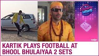 Kartik Aaryan beats Rajasthan's cold with football on Bhool Bhulaiyaa 2 sets   Bollywood News