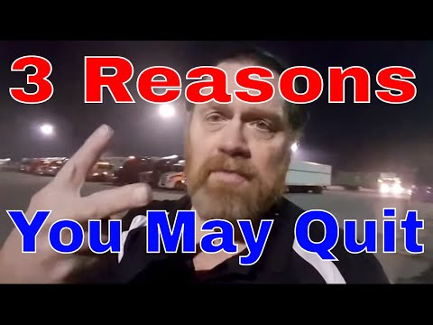 3 Reasons You Will Quit CDL Big Rig Truck Driving | Red Viking Trucker