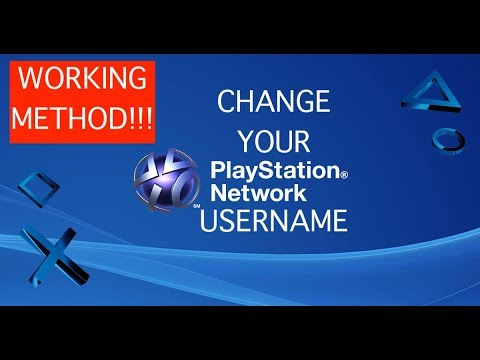 HOW TO CHANGE YOUR PSN USERNAME!!! *WORKING METHOD 2018*