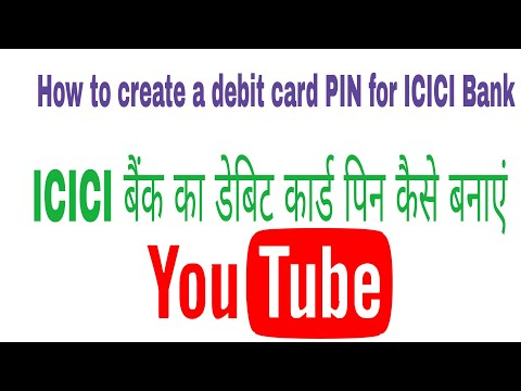 How to create a debit card PIN for ICICI Bank