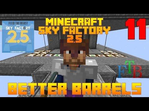 Better Barrel / Mob Farm Storage / Sky Factory 2.5 / FTB / Minecraft / Episode 11 / Tutorial