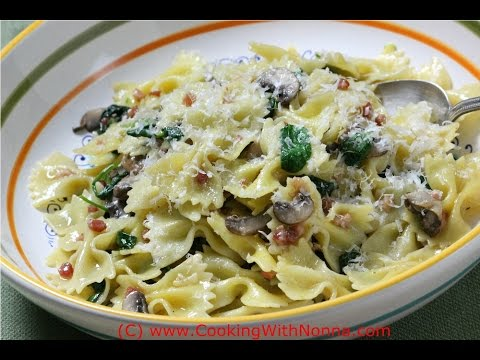 Farfalle, Spinach, Mushrooms and Pancetta  -  Rossella's Cooking with Nonna