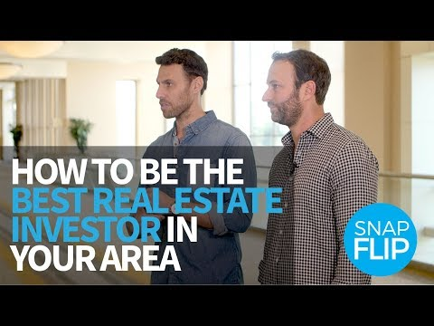 How To Be The Best Real Estate Investor In Your Area