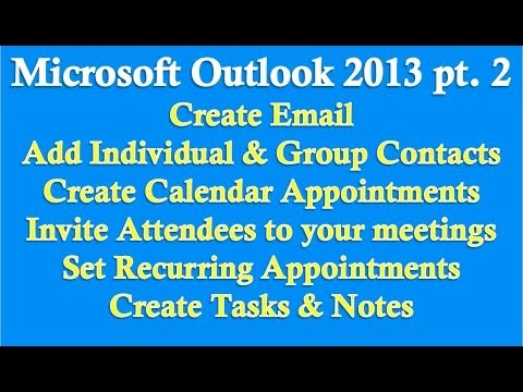 Microsoft Outlook 2013/2016 part 2 (Email, Contacts, Calendar, Tasks, Notes)