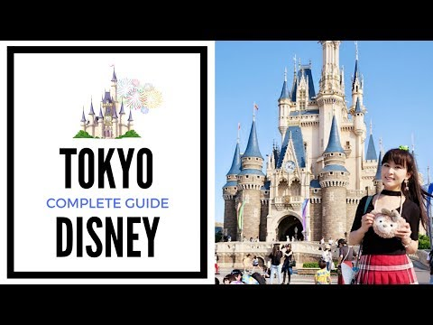 Complete Guide to Tokyo Disneyland - Top Tips and Hacks | JAPAN TRAVEL GUIDE