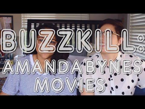 BUZZKILL: AMANDA BYNES MOVIES