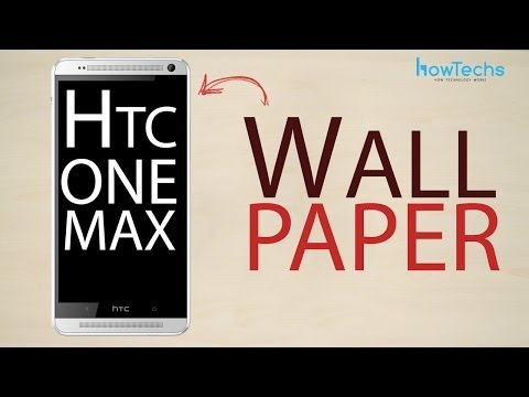 HTC One Max - How to change the wallpaper
