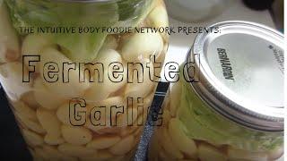 Fermented Garlic