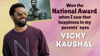 Vicky Kaushal on winning the National Award | URI | Exclusive