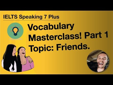 IELTS Speaking Vocabulary: Friends and Friendship (6 Top Phrases)
